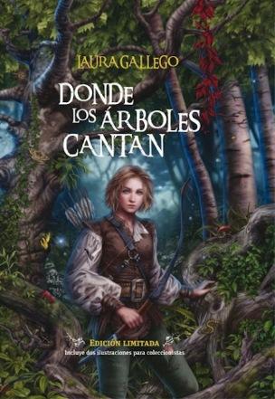 2ec28-donde-los-arboles-cantan-laura-gallego-edicion-limitada1-copia